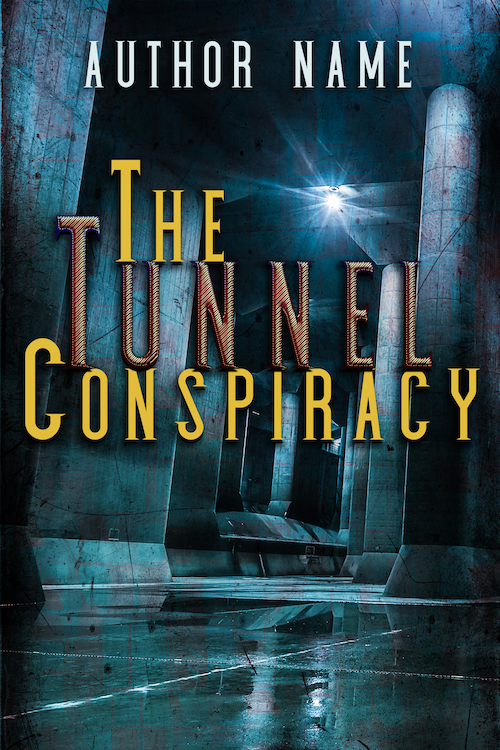 The Tunnel Conspiracy_500x750