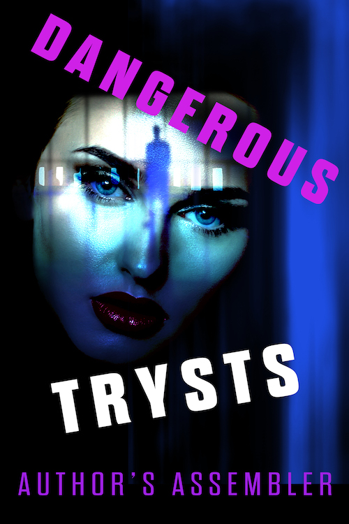Thriller Premade - Dangerous Trysts