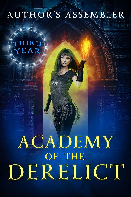 Academy of the Derelict Third Year